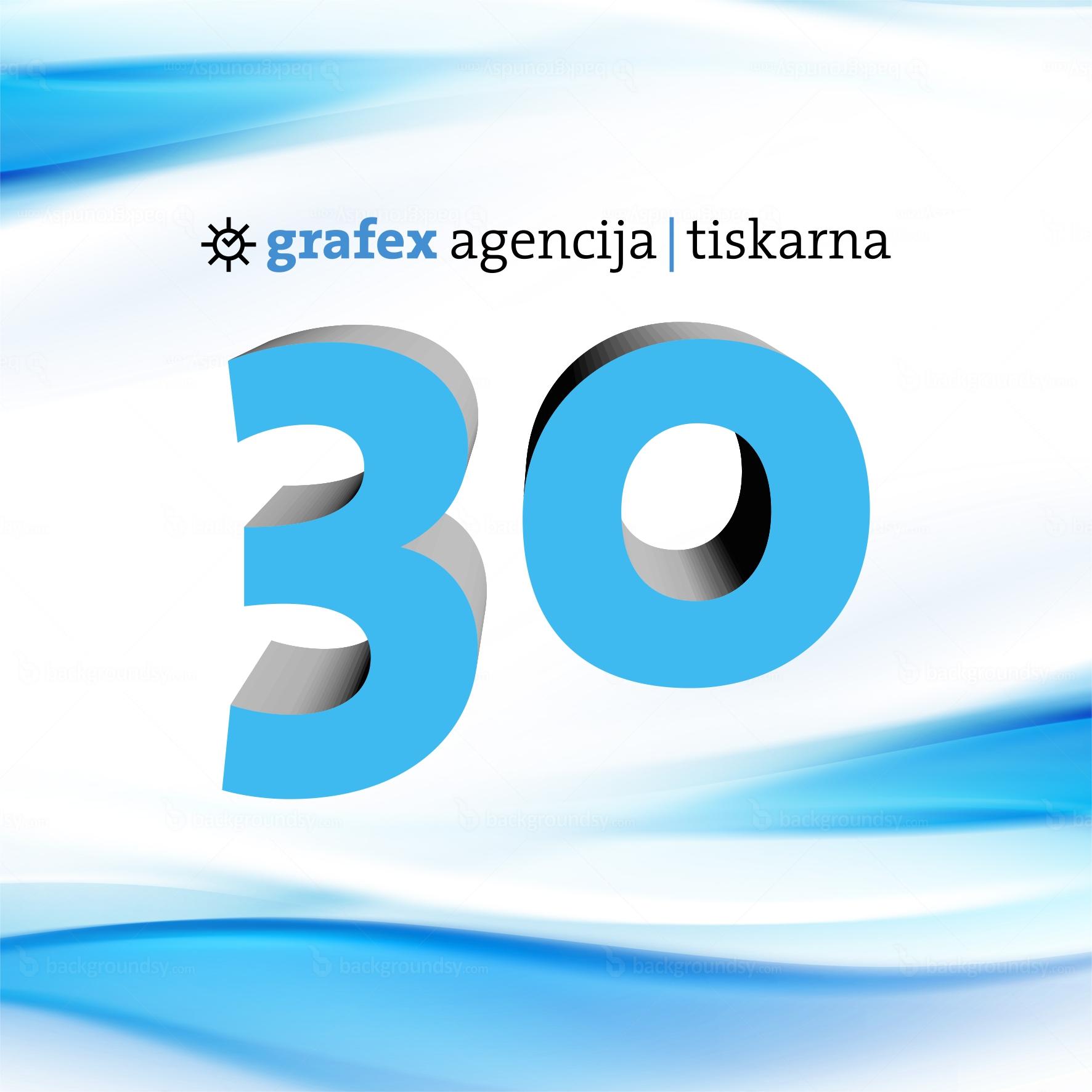 Grafex agencija | tiskarna praznuje 30 let